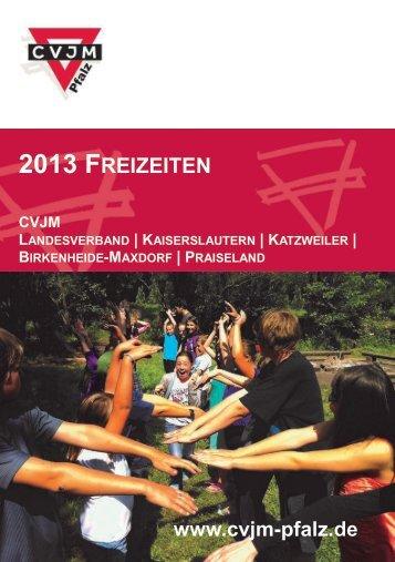 2013 FREIZEITEN - CVJM Pfalz eV