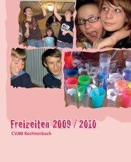 Freizeiten 2009 / 2010 - CVJM Rechtenbach