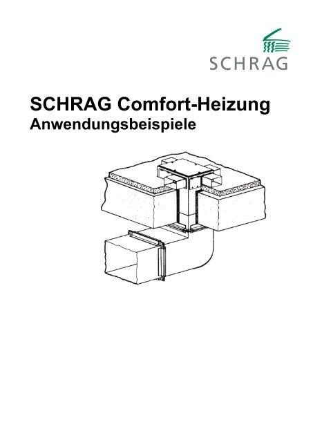 SCHRAG Comfort-Heizung
