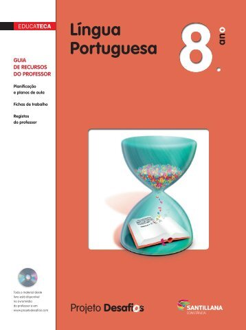 Educateca de Língua Portuguesa 8 - Santillana - Projeto Desafios