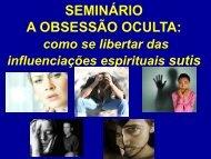 Seminário Obsessão Silenciosa - Espiritizar