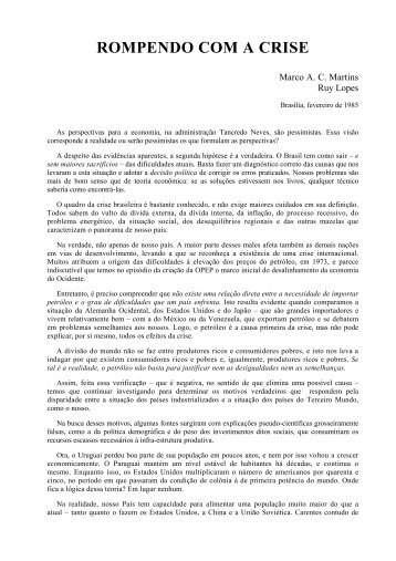 ROMPENDO COM A CRISE - A Economia do Brasil