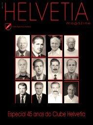 Especial 45 anos do Clube Helvetia - Clube Esportivo Helvetia