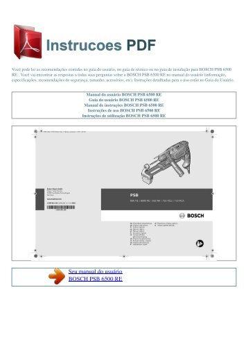 Manual do usuário BOSCH PSB 6500 RE - INSTRUCOES PDF