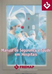 Manual de Segurança e Saúde em Hospitais Manual de ... - Fremap