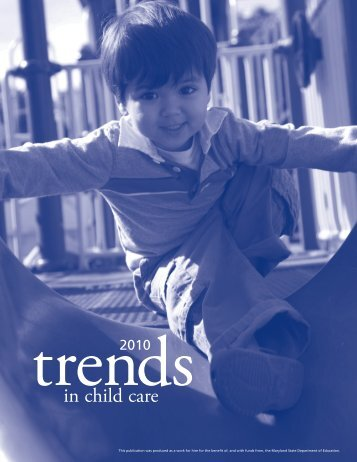 Trends in Child Care 2010 - Child Care Links