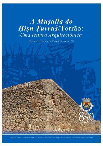 A Musalla Torrão Vol III - Câmara Municipal de Alcácer do Sal