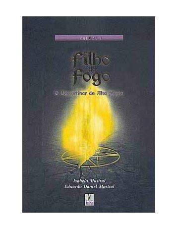 FILHO DO FOGO volume 1 - suelymmarvulle