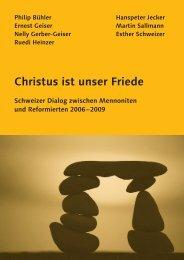 Christus ist unser Friede - Conférence Mennonite Suisse