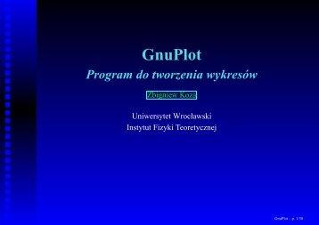 GnuPlot - Instytut Fizyki Teoretycznej