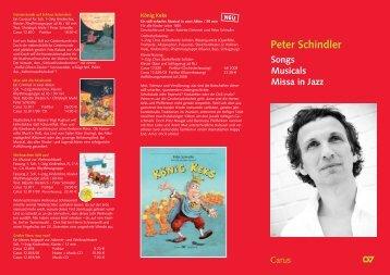 Veröffentlichungen von Peter Schindler im Carus ... - Cantus Juvenum