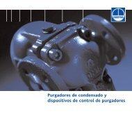 Purgadores de condensado y dispositivos de control de purgadores