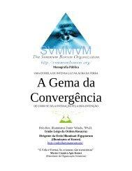 A Gema da Convergência - Ordo Svmmvm Bonvm
