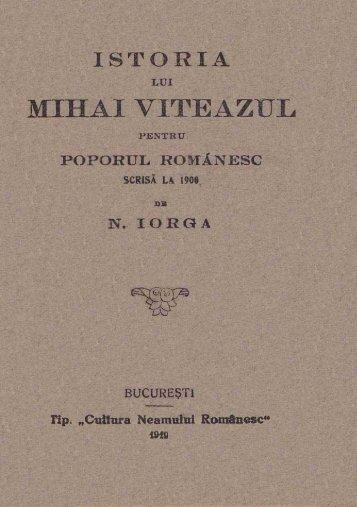 Istoria lui Mihai Viteazul pentru poporul romanesc - upload ...