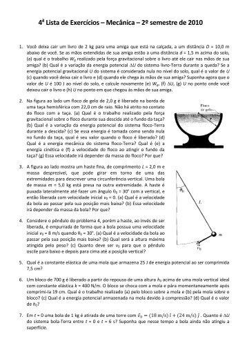 4 Lista de Exercícios – Mecânica – 2º semestre de 2010 - USP