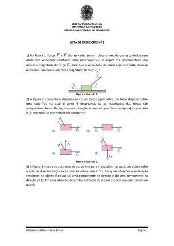 LISTA DE EXERCÍCIOS Nº 2 1) Na Figura 1, forças e ... - chasqueweb