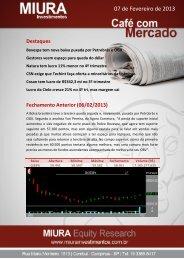 07 de Fevereiro de 2013 - Miura Investimentos