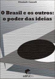 O Brasil e os outros: o poder das ideas - pucrs