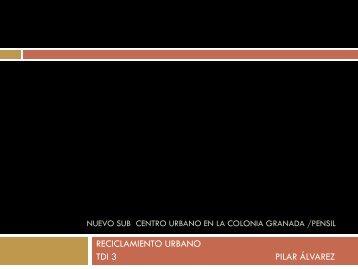TDI III Nuevo Sub Centro Urbano en la Colonia Granada-Pensil ...