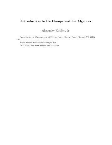Introduction to Lie Groups and Lie Algebras Alexander Kirillov, Jr.