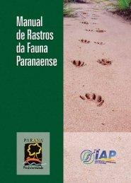 Manual de Rastros da Fauna Paranaense - Rede Pró-Fauna ...