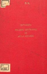 Exposição Primeiro centenário de Artur Azevedo - Fundação ...