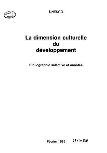 La Dimension culturelle du développement ... - unesdoc - Unesco