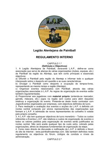 Legião Alentejana de Paintball REGULAMENTO INTERNO