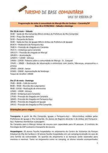 Programação da visita à comunidade do Marujá-Ilha ... - etec iguape