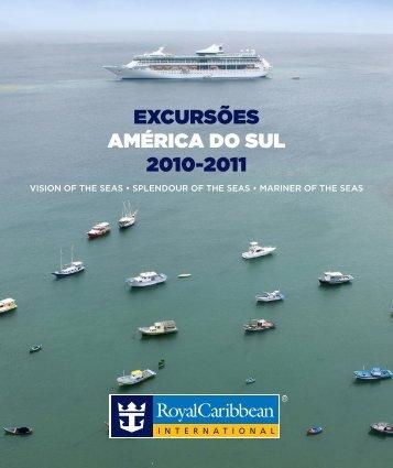 EXCURSÕES AMÉRICA DO SUL 2010-2011 - Royal Caribbean