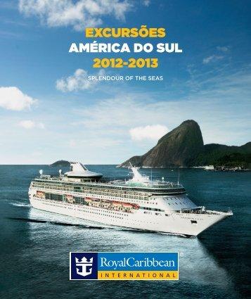 EXCURSÕES AMÉRICA DO SUL 2012-2013 - Royal Caribbean