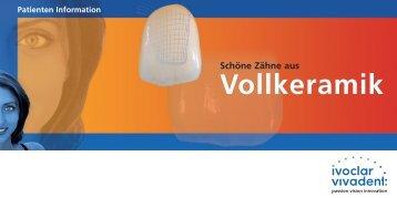 Vollkeramik Patienteninformation - Ivoclar Vivadent GmbH