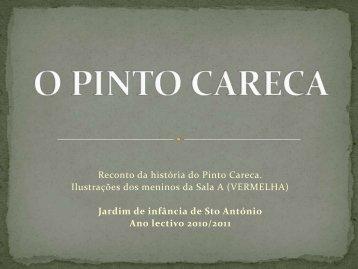 """História """"O Pinto Careca"""