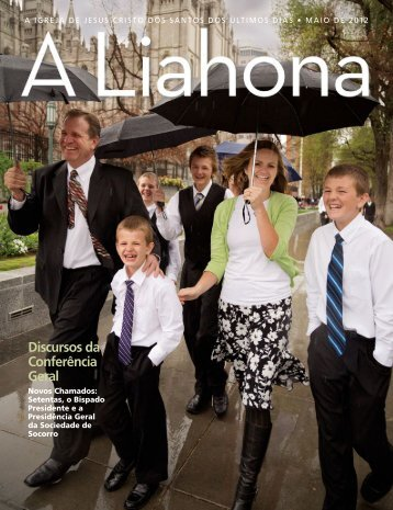 Maio de 2012 A Liahona - The Church of Jesus Christ of Latter-day ...