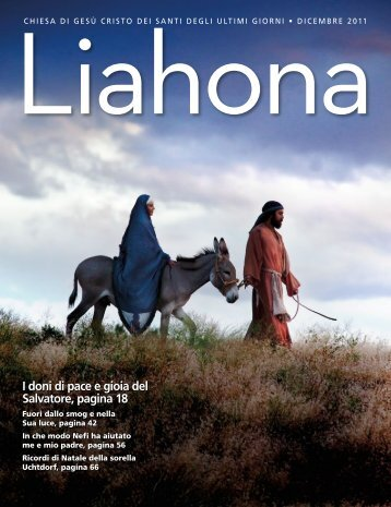 Dicembre 2011 Liahona - The Church of Jesus Christ of Latter-day ...