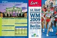 Live Extras 12. IAAF Leichtathletik WM berlin 2009 - Dertour
