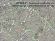 CARRÃO – Segundo Unidades de Informações ... - EmplasaGEO