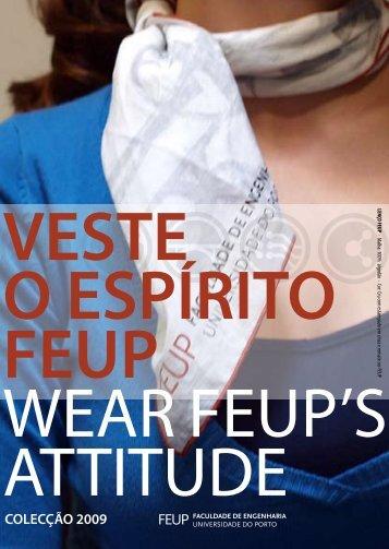 veste o espírito feup wear feup's attitude - Faculdade de Engenharia ...