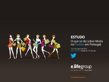 O que se diz sobre Moda no Twitter em Portugal - E.Life