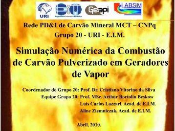 Simulação Numérica da Combustão de Carvão Pulverizado ... - ufrgs