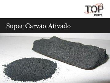 Super Carvão Ativado - TOP Inova
