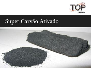 Super Carvão Ativado - TOP Inova