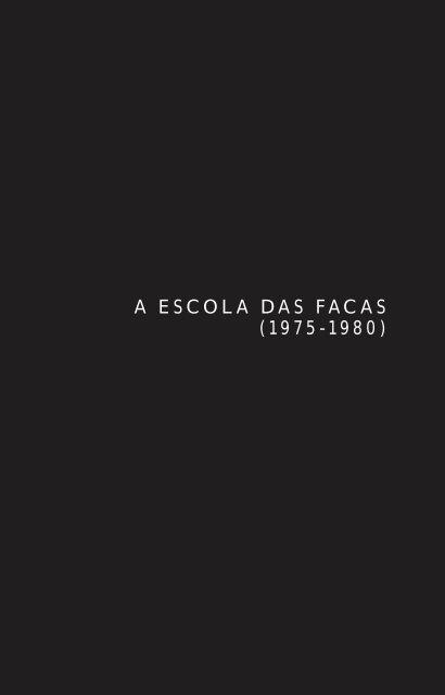 Escola das Facas.indd - Editora Objetiva