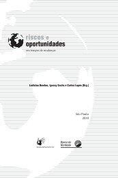 Riscos e oportunidades em tempos de mudança - Ladislau Dowbor