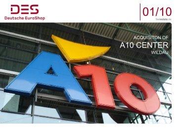 Deutsche EuroShop | Acquisition of A10 Center | 01/10