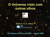O Universo visto com outros olhos - Observatório Nacional