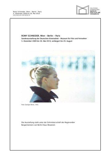 ROMY SCHNEIDER. Wien – Berlin - Paris - Deutsche Kinemathek