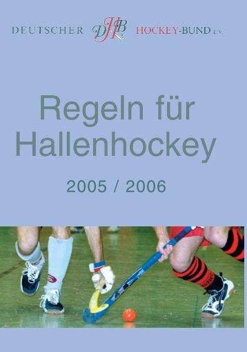 Hallen-Regeln 2005/06 (PDF) - Deutscher Hockey Bund e.V.