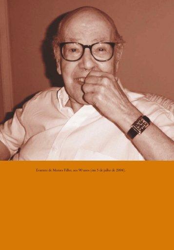 Evaristo de Moraes Filho, aos 90 anos (em 5 de julho de 2004).