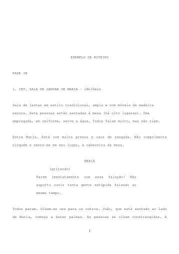 1 EXEMPLO DE ROTEIRO FADE IN 1. INT. SALA DE JANTAR DE ...